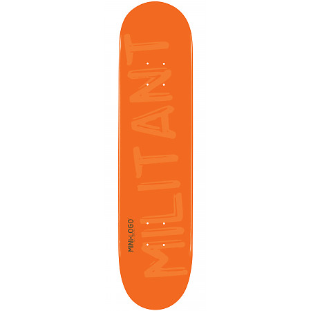 Mini Logo Militant Skateboard Deck 124 Orange - 7.5 x 31.375