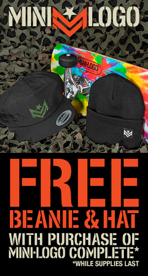 Buy a Mini Logo Complete and get a Hat & Beanie FREE